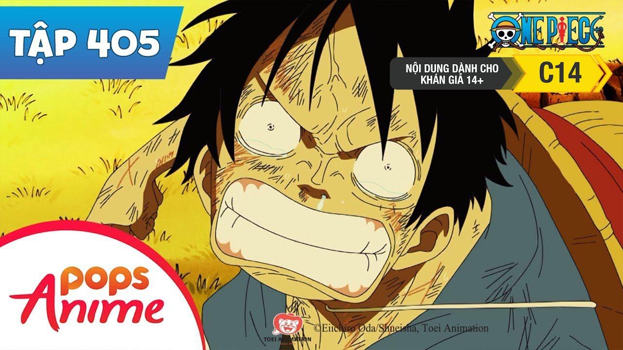 One Piece Tập 405 – Đồng Đội Tan Biến. Ngày Cuối Cùng Của Băng Mũ Rơm – Đảo Hải Tặc