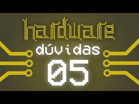 Curso Hardware - Tirando Dúvidas #05