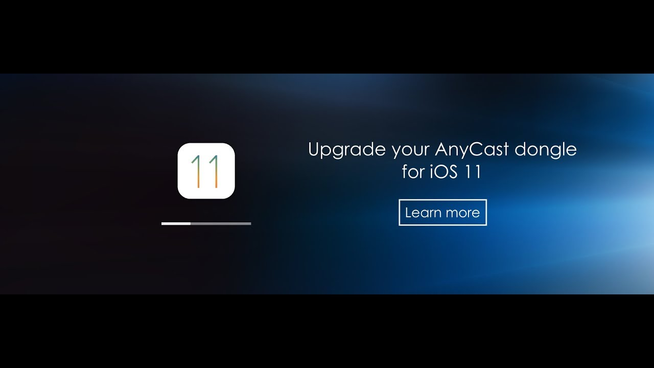 Upgrade your AnyCast WiFi Display Dongle for iOS11 (iPhone 8) via iPhone