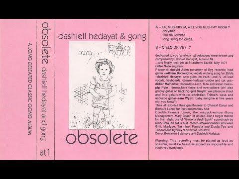 Dashiell Hedayat & Gong - Obsolete (1971)  - Full Album.