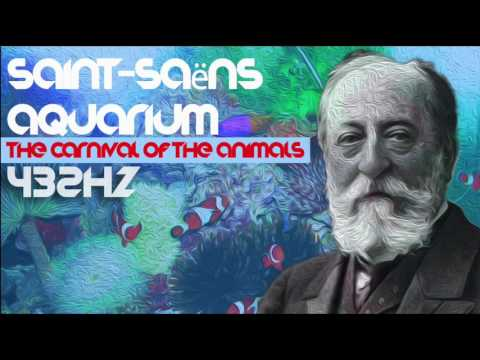 7 ACQUARIUM - Camille Saint-Saëns ☯ The Carnival of the Animals ☯ [Classical Music @ 432Hz ]
