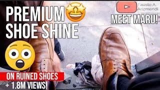 S2E112 Premium s. shine  on ruined shoes #mexico/lust premiu...