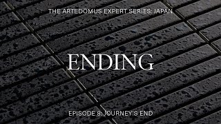 Episode 8: Journey's End - The Artedomus Expert Series