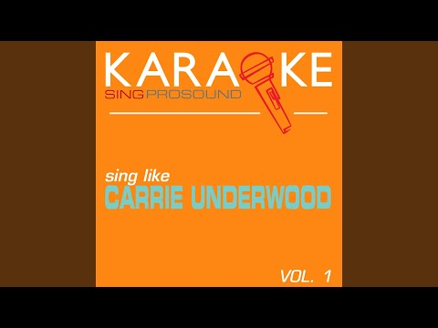 The Night Before (Life Goes On) (In the Style of Carrie Underwood) (Karaoke Instrumental Version)
