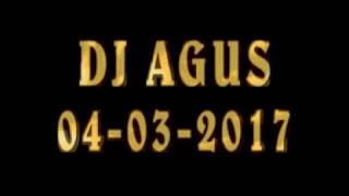 Download lagu DJ Agus 04-03-2017