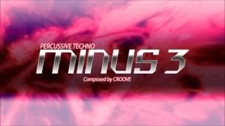 Minus 3 - Croove (DJ Max Ray)