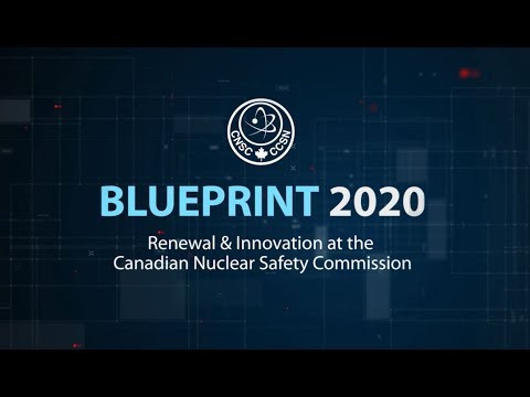 Blueprint 2020: Renewal and Innovation at the CNSC
