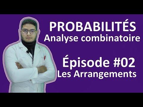 Probabilités : Les Arrangements (Partie 1 EP02)