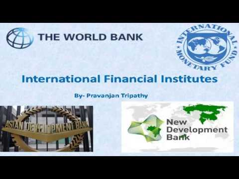 Know about International financial institutions