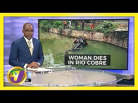 Woman Dies in Rio Cobre River in Jamaica   TVJ News - June 4 2021