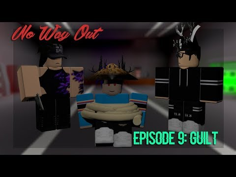 Download 「ROBLOX SERIES || No Way Out || Episode 9: Guilt」