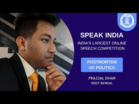 Prajjal Dhar|| WEST BENGAL|| English || SPEAK INDIA (India's Largest Speech Competition)