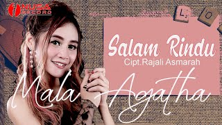 Mala Agatha - Salam Rindu