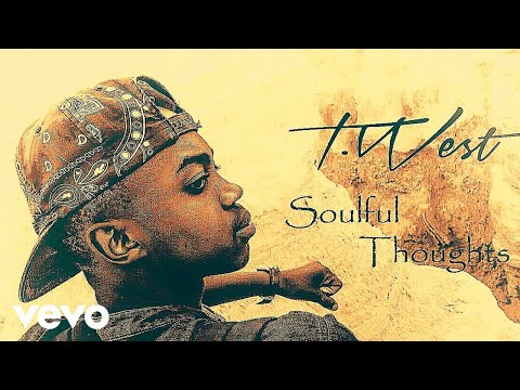 T.West - Soulful Thoughts (Audio)