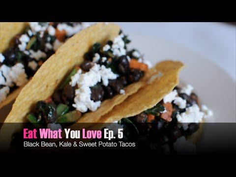 Sweet Potato Kale Tacos - Eat What You Love Ep. 5
