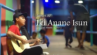 James AP - Iki Anane Isun (Official Music Video)
