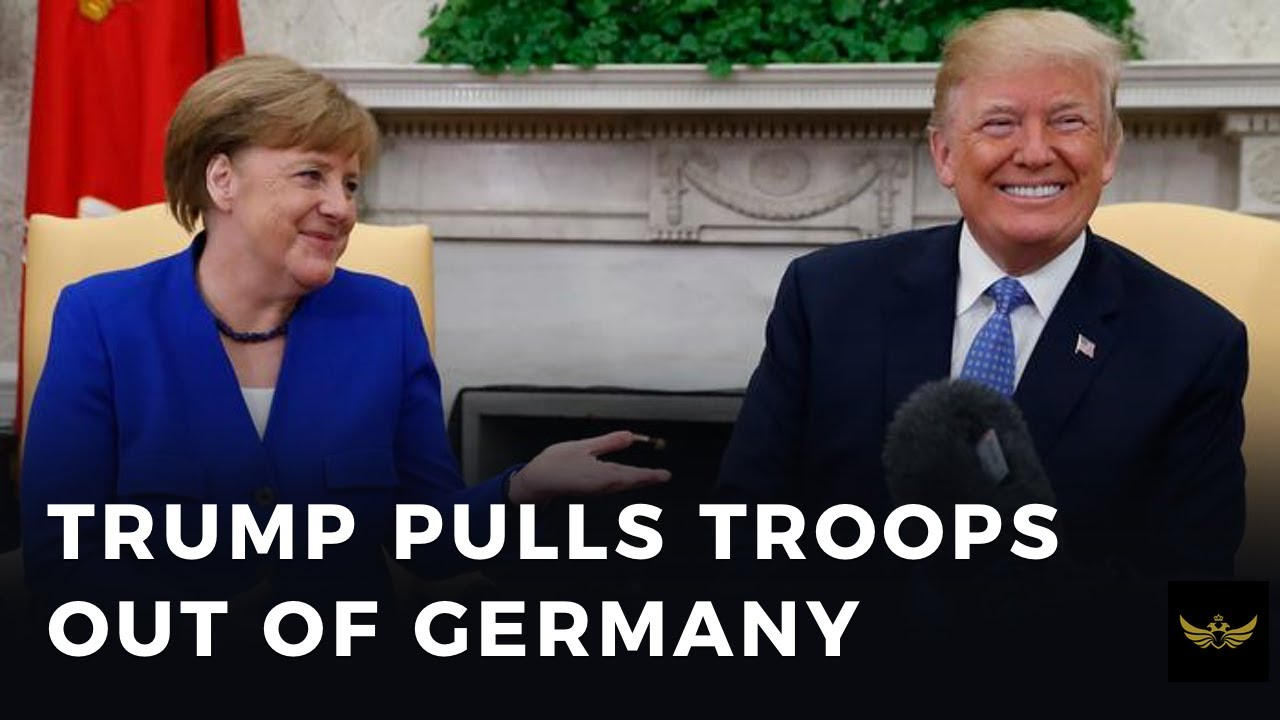 Trump pulls thousands of US troops out of Germany