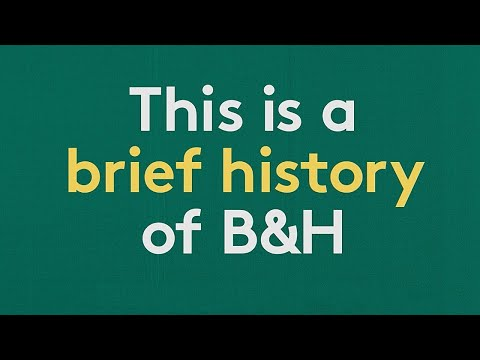 A Brief History of B&H
