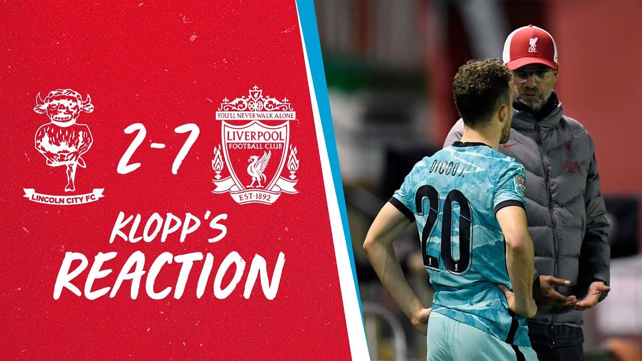 Klopp's Reaction: Boss on debutants, attitude and Minamino performance   Lincoln 2-7 Liverpool