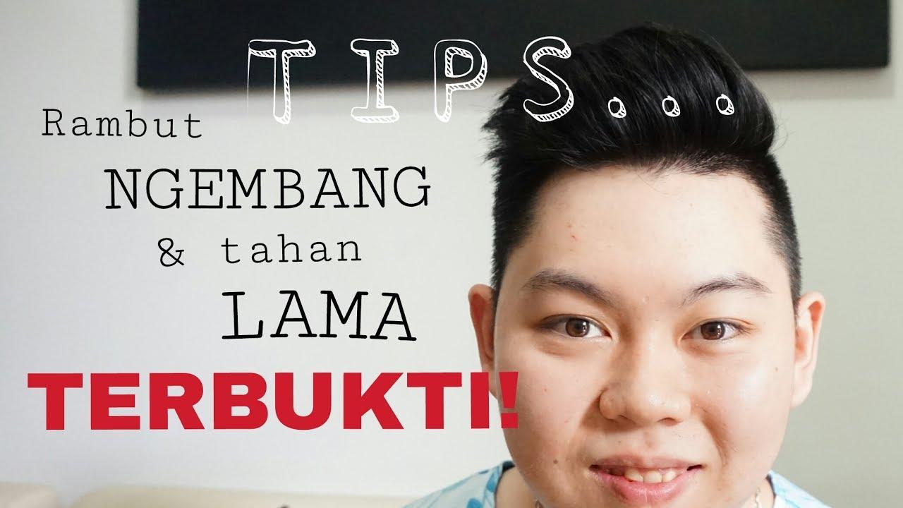 Tips Cara Rambut Ngembang Tahan Lama Rambut Cowok Pria Indonesia Youtube