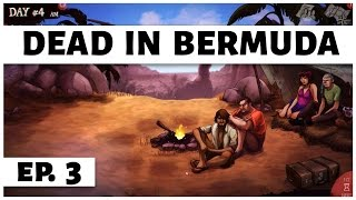 Dead In Bermuda - Ep. 3 - The Release! - Let