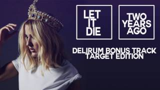 ELLIE GOULDING LET IT DIE/ TWO YEARS AGO BONUS TRACK (+DownLoad)