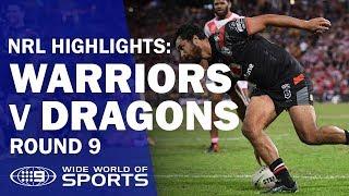 NRL Highlights: Warriors v St George Illawarra Dragons - Round 9 | NRL on Nine