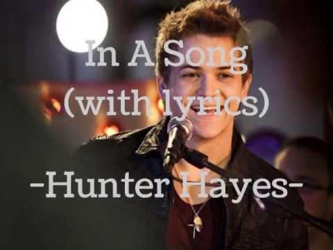 In A Song - Hunter Hayes Lyrics