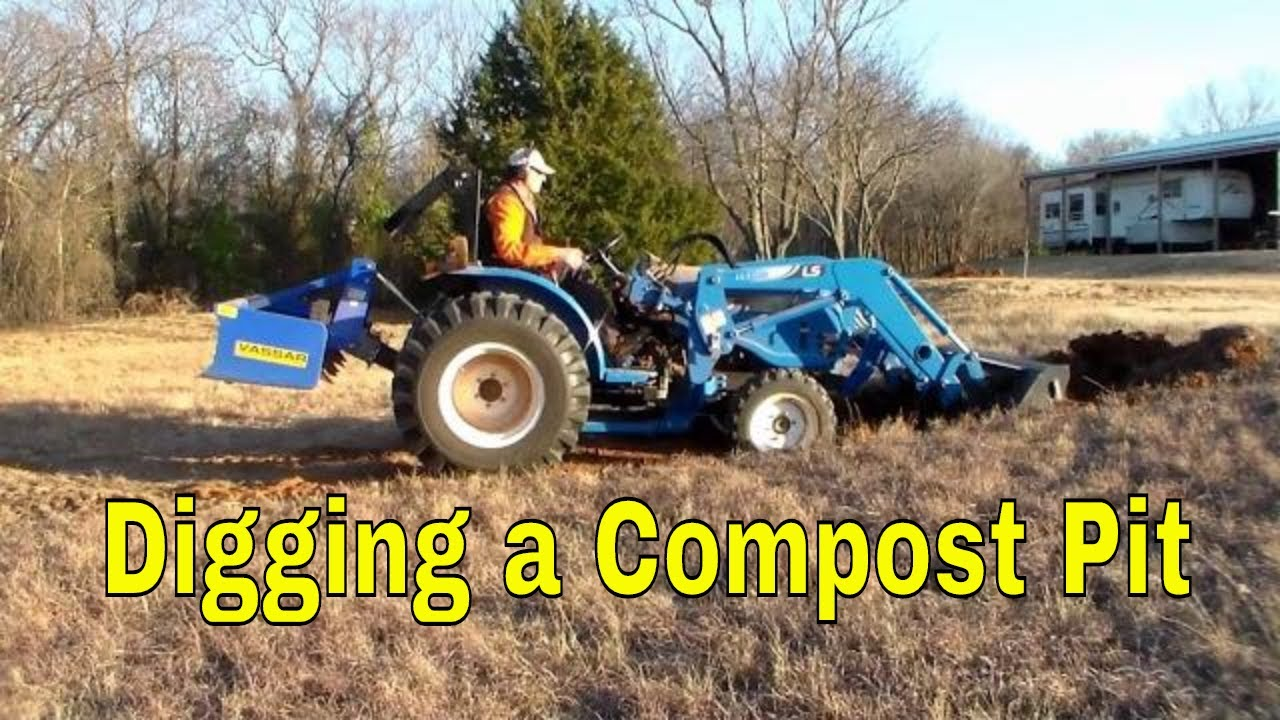 Digging a Large Compost Pit with Compact Tractor Front End Loader: LSG3033