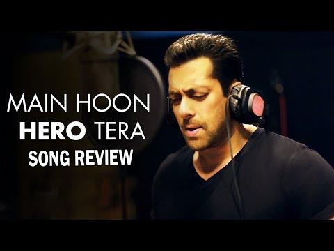 Main Hoon Hero Tera - Song Review   Salman Khan   Suraj Pancholi, Athiya Shetty   Bollywood News