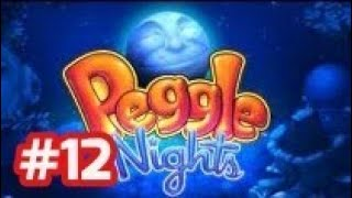 Peggle Nights - PC Walkthrough - Part 12 Stage 12 (Level 12 - 1 to 12 - 5) End