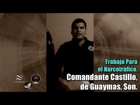 Policía Acusa A Comandante De Guaymas De Colaborar Con El Narco.
