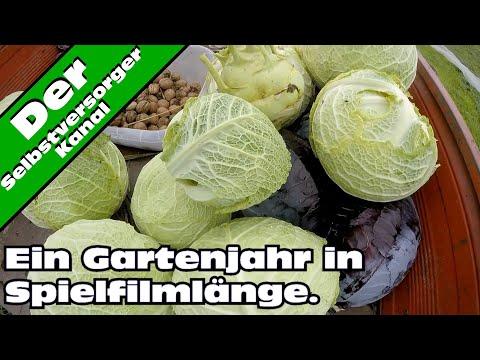 Ein komplettes Selbstversorger - Gartenjahr in Spielfilmlänge. Teil 4