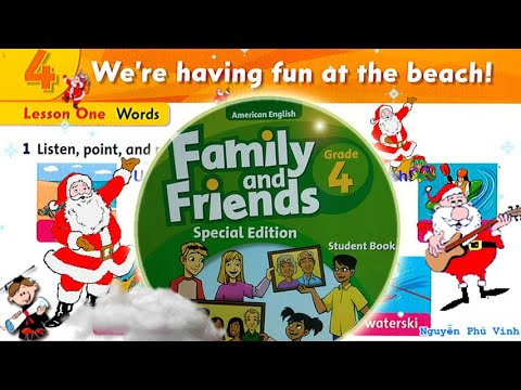 Trọn bộ Family and Friends 4 🔥 Unit 4 : We're having fun at the beach! | Tiếng anh lớp 4
