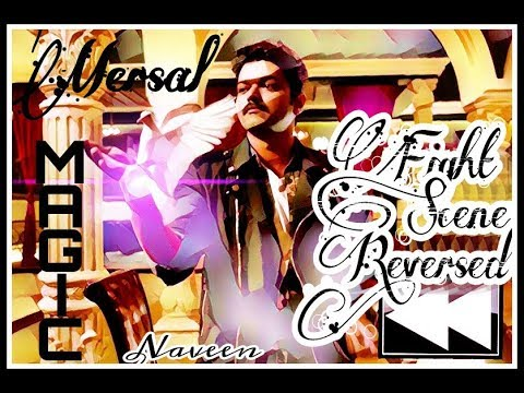 Mersal Magician (Vetri) Fight Scene In REVERSE!!!!!!!!!!!!!!!!