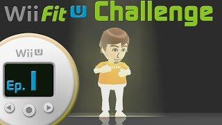 Wii Fit U Challenge :: #1 - Setting The Challenge!