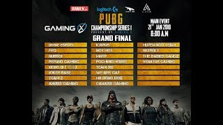 Gaming X - PUBG CHAMPIONSHIP SERIES 1 - Day 2 - Grand Final!