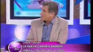 La nueva Carmen Barbieri. Hablamos con el cirujano que la operó