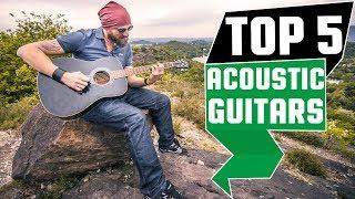 ✅ Best Acoustic Guitar 2019 * Top 5 Acoustic Guitars