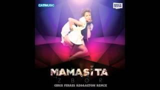 Mamasita - Zbor (Chris Ferres Reggaeton Remix)