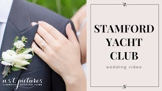 Stamford Yacht Club Wedding Video -  NST Pictures - The sweetest wedding of Alyssa & Francis