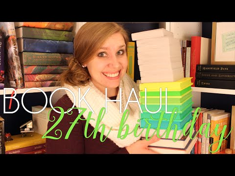 BOOK HAUL | What I Got for My 27th Birthday