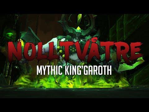 NollTvåTre vs Kin'garoth MYTHIC - Rogue POV