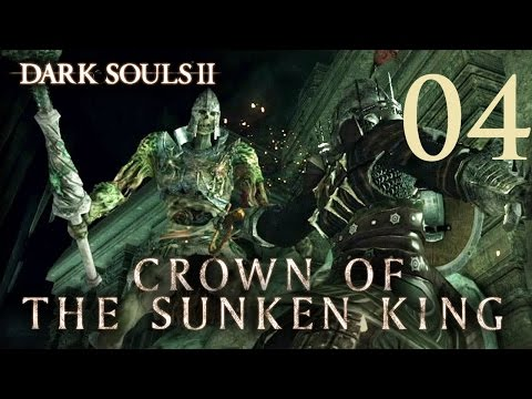 Dark Souls 2 Crown of the Sunken King - Gameplay Walkthrough Part 4: Elana, Squalid Queen