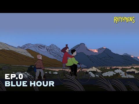 [Rhythmens EP.0] Blue Hour