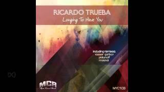 Ricardo Trueba - Longing To Have You (Rrolandi Remix)
