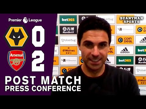 Wolves 0-2 Arsenal - Mikel Arteta FULL Post Match Press Conf