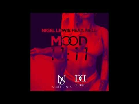 Nigel Lewis x Nell - Mood 11:11