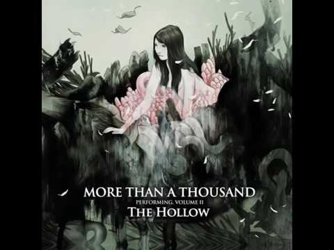 More Than A Thousand - Volume II: The Hollow (ALBUM STREAM)