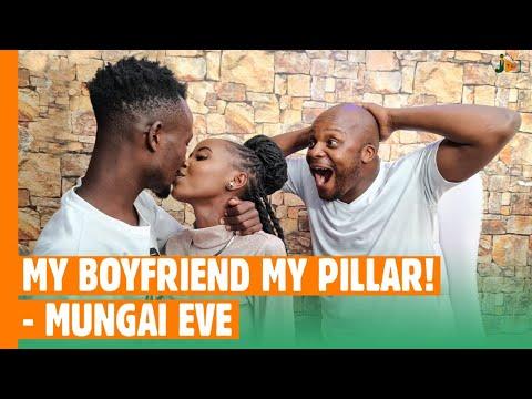 My Boyfriend,My Pillar - @Mungai Eve  #BongaNaJalas